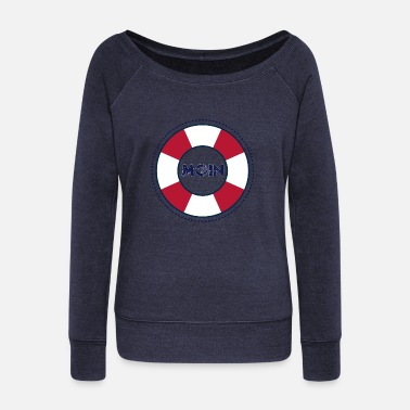 North Frisia Moin north harbor anchor saying - Women's Wide-Neck Sweatshirt