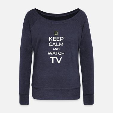 Tv TV TV TV watching TV - Women's Wide-Neck Sweatshirt