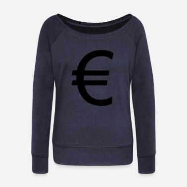 Euro Euro - Women's Wide-Neck Sweatshirt