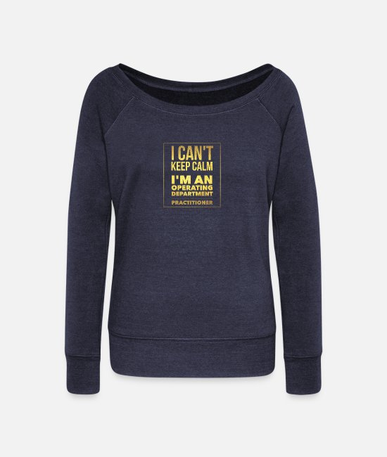 Calm Long-Sleeved Shirts - I cant keep calm - Women's Wide-Neck Sweatshirt heather navy