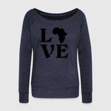 I love Africa - Africa - Adventure - Wanderlust - Women's Boat Neck Long Sleeve Top