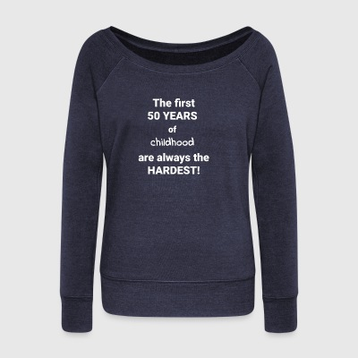 50th BIRTHDAY GIFT BIRTHDAY GIFT - Women's Boat Neck Long Sleeve Top
