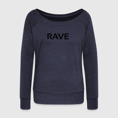 rave - Women's Boat Neck Long Sleeve Top