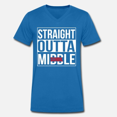 Straight Outta School Straight Outta Middle School - Men's Organic V-Neck T-Shirt by Stanley & Stella