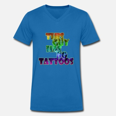 Tramp Stamp This Guy Has No Tattoos Quote Shirt - Men's Organic V-Neck T-Shirt by Stanley & Stella