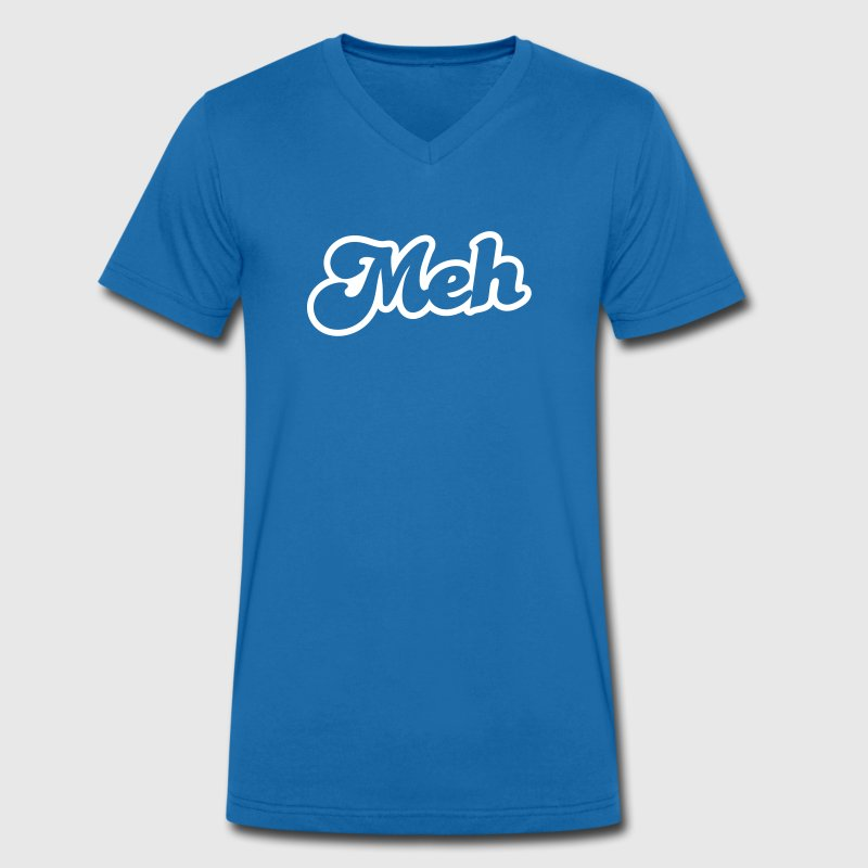 meh? huh? wtf? word really funky design - Men's Organic V-Neck T-Shirt by Stanley & Stella