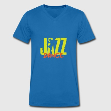 Jazz Dance Dancing Gift - Men's Organic V-Neck T-Shirt by Stanley & Stella