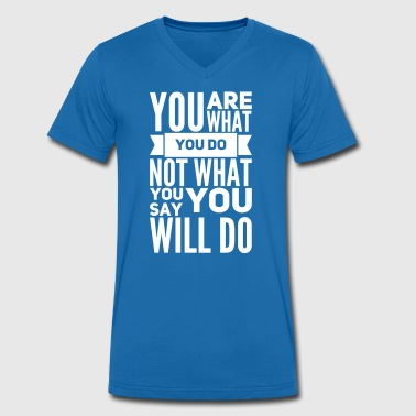 you are what you do - T-shirt bio col V Stanley & Stella Homme