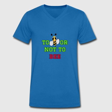 to bee or not to bee - Fleeting Bee - Men's Organic V-Neck T-Shirt by Stanley & Stella