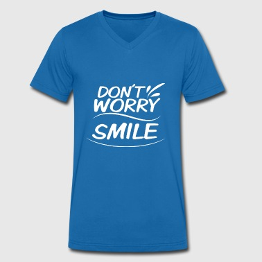 Don't Worry - Smile - Men's Organic V-Neck T-Shirt by Stanley & Stella