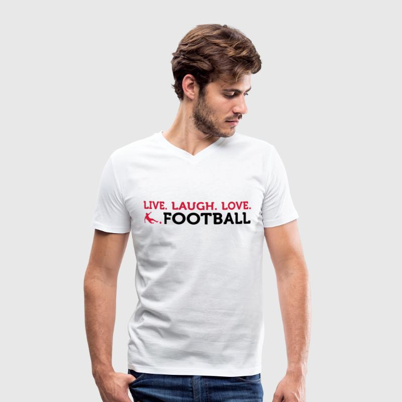 Football Quotes: Lebe. Lache. Love. Football. - Men's Organic V-Neck T-Shirt by Stanley & Stella
