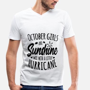 October Girls October Girls are Sunshine mixed with Hurricane - Men's Organic V-Neck T-Shirt by Stanley & Stella