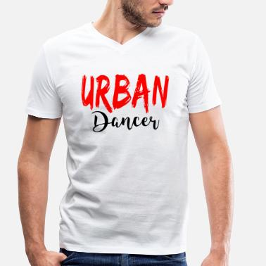 Urban People Urban Dancer - Urban Dance Shirt - Men's Organic V-Neck T-Shirt by Stanley & Stella