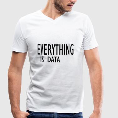 Data Preservation everything is data - Men's Organic V-Neck T-Shirt by Stanley & Stella