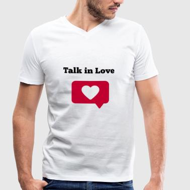 Talk in Love - Men's Organic V-Neck T-Shirt by Stanley & Stella
