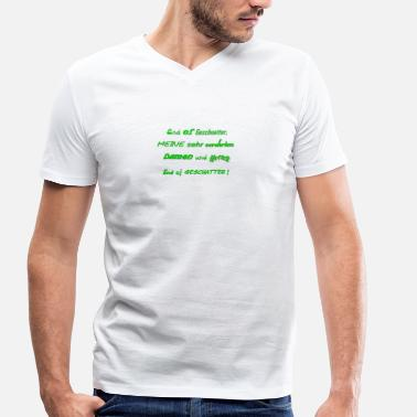 Chatter End of chatter - ACTs instead of words - Men's Organic V-Neck T-Shirt by Stanley & Stella