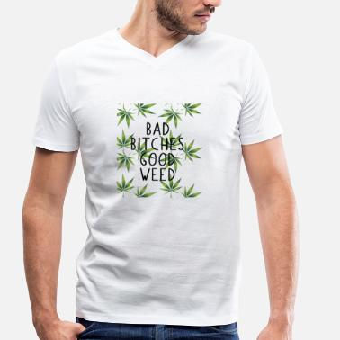 Hanf BAD BITCHES GOODWEED HANF GRASS KIFFEN CANNABIS - Men's Organic V-Neck T-Shirt by Stanley & Stella