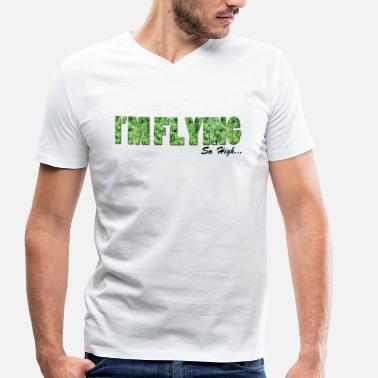 So Fly I'm Flying Weed - T-shirt bio col V Stanley & Stella Homme