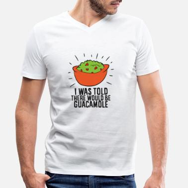 Boy Funny Avocado I Was Told There Would Be Guacamole - Men's Organic V-Neck T-Shirt
