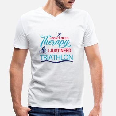 Triathlon - No Therapy, just Triathlon - Männer Bio T-Shirt mit V-Ausschnitt