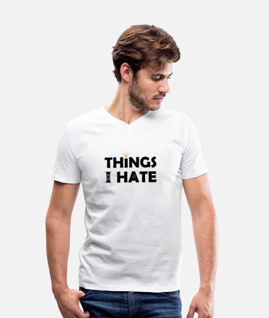 Laptop T-Shirts - Things I hate Things I hate - Men's Organic V-Neck T-Shirt white