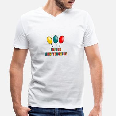 Happy Birthday HAPPY BIRTHDAY. HAPPY BIRTHDAY. ANNIVERSARY. - Men's Organic V-Neck T-Shirt