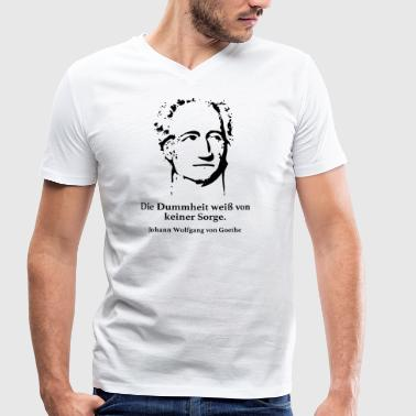 Goethe: The stupidity knows no concern. - Men's Organic V-Neck T-Shirt by Stanley & Stella