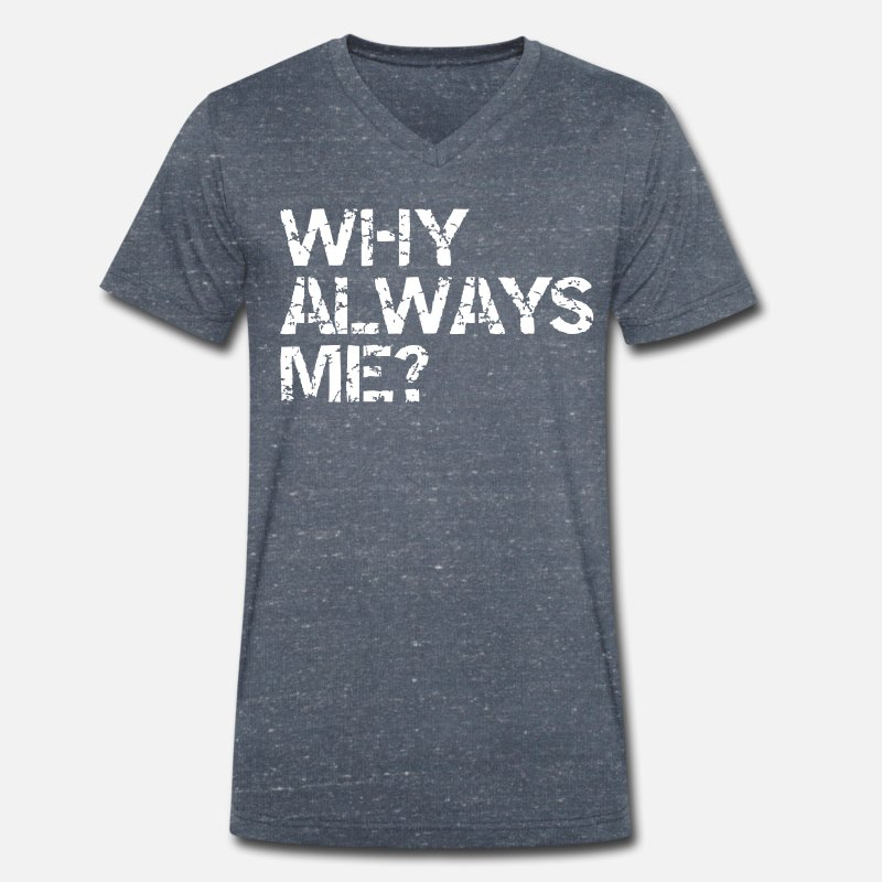 Always T-Shirts - why always me? - Mannen V-hals bio T-shirt navy gemêleerd
