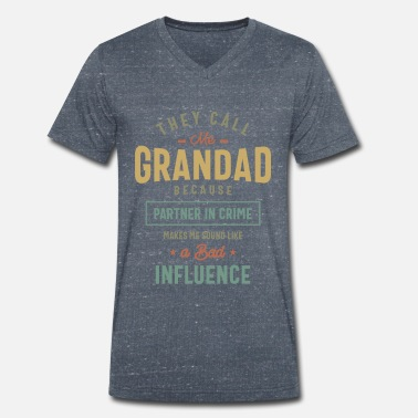 Grandad They Call Me Grandad T-Shirt Gifts Father's Day Fo - Men's Organic V-Neck T-Shirt