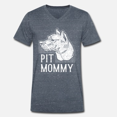 Pit Pit Mommy Cute Pitbull Mom Pit Bull Dog Owner Gift - Men's Organic V-Neck T-Shirt
