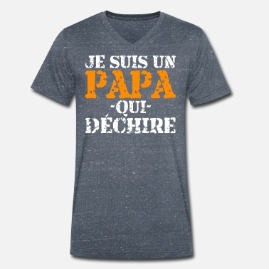 de471d3f9f9e7 T-shirts Je Suis Un Papa Qui Déchire à commander en ligne | Spreadshirt