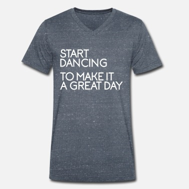 Dance Instructor Dancing Makes Joy - Party Disco Dance Instructor - Men's Organic V-Neck T-Shirt by Stanley & Stella