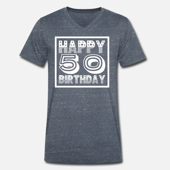 Birthday T-Shirts - Happy 50 Birthday! Limited edition - Men's Organic V-Neck T-Shirt heather navy