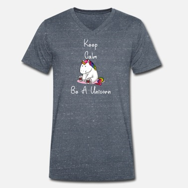 Officialbrands Keep calm be unicorn thick rainbow horse unicorn - Men's Organic V-Neck T-Shirt