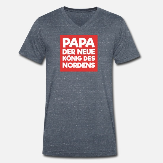 Dads Favorite T-Shirts - Dad King of the North Father Father's Day - Men's Organic V-Neck T-Shirt heather navy