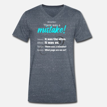 Director Choir Director There was a mistake Soprano Bass - Men's Organic V-Neck T-Shirt