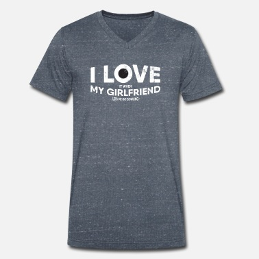 I Love My Girlfriend Mens I Love It When My Girlfriend Lets Me Go - Men's Organic V-Neck T-Shirt