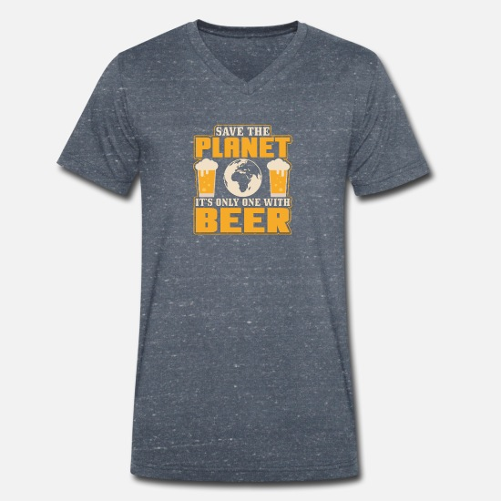 Planet T-Shirts - Save The Planet It's The Only One With Beer Novelt - Men's Organic V-Neck T-Shirt heather navy