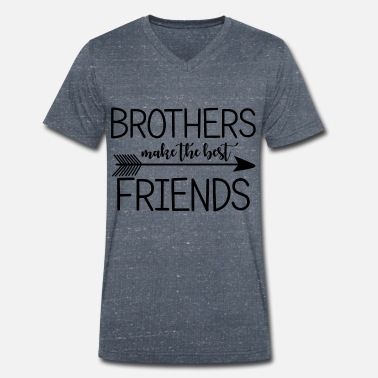 Brother Brothers make the best friends.Gifts for Brothers. - Men's Organic V-Neck T-Shirt