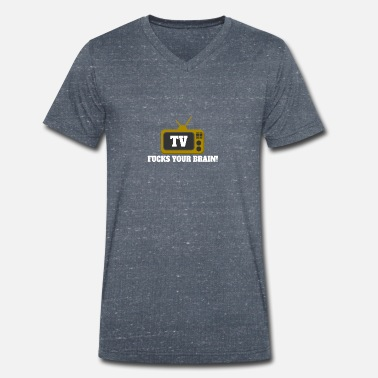Tv Tv Fucks your brain! - Men's Organic V-Neck T-Shirt