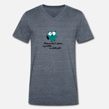 Pregaming Funny Owl with bottle - please don't shove - Men's Organic V-Neck T-Shirt