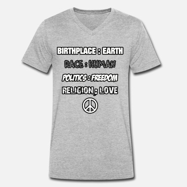 Race BIRTHPLACE EARTH RACE HUMAN RELIGION LOVE PEACE - Men's Organic V-Neck T-Shirt by Stanley & Stella