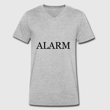 alarm - Men's Organic V-Neck T-Shirt by Stanley & Stella