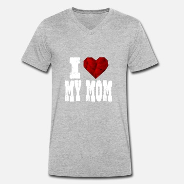 I Love My Mom i love my mom - Men's Organic V-Neck T-Shirt by Stanley & Stella