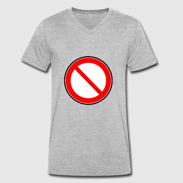 Prohibition Prohibition sign prohibited prohibition - Men's Organic V-Neck T-Shirt by Stanley & Stella