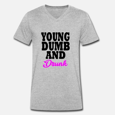 Young Money young dumb and drunk - T-shirt bio col V Stanley & Stella Homme