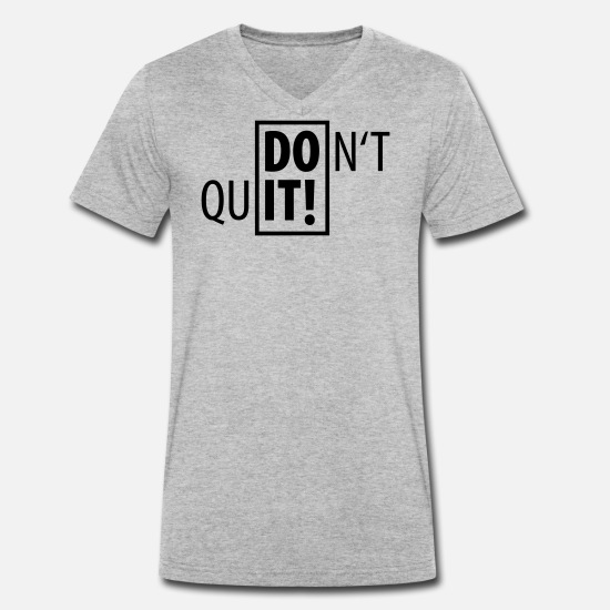 Sports T-Shirts - DO IT! DO NOT QUIT SPORT - Men's Organic V-Neck T-Shirt heather grey