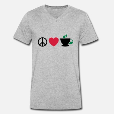 I Love Coffee Cool Coffee Addiction Design For Fabulous Coffee Lover Clothing And ☮♥☕Peace-Love-Coffee/Tea-The 3 Great Essentials☕♥☮ - Men's Organic V-Neck T-Shirt