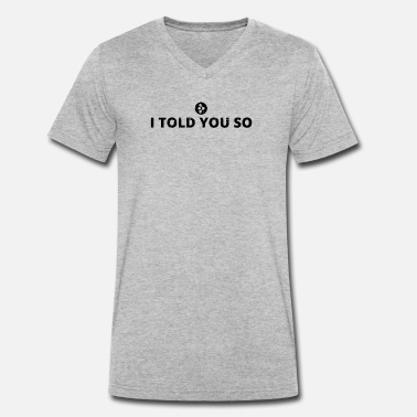 i told you said crypto watch AMP crypto crypto - Men's Organic V-Neck T-Shirt
