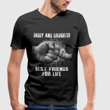 Daddy And Daughter Bestfriend for Life - Men's Organic V-Neck T-Shirt by Stanley & Stella